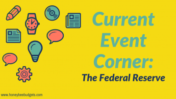 Current Event Corner:  The Federal Reserve