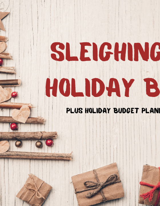 Sleighing Your  Holiday Budget