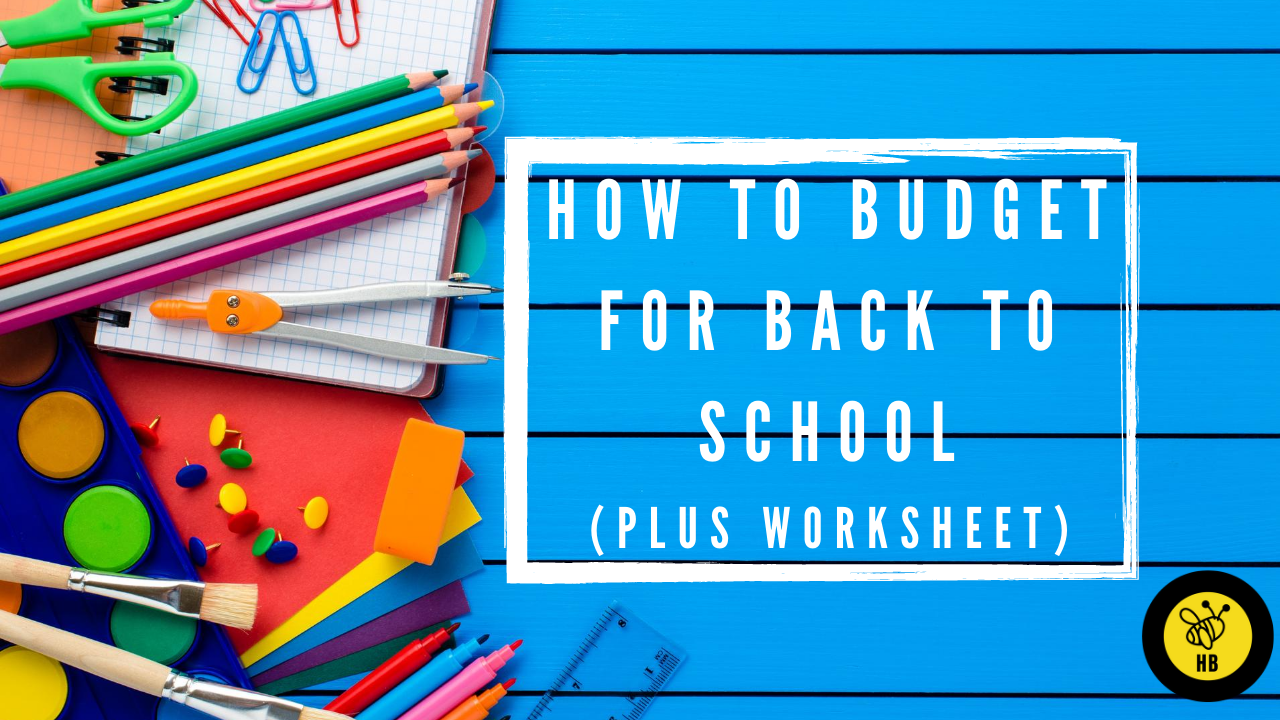 How to Budget for  Back to School